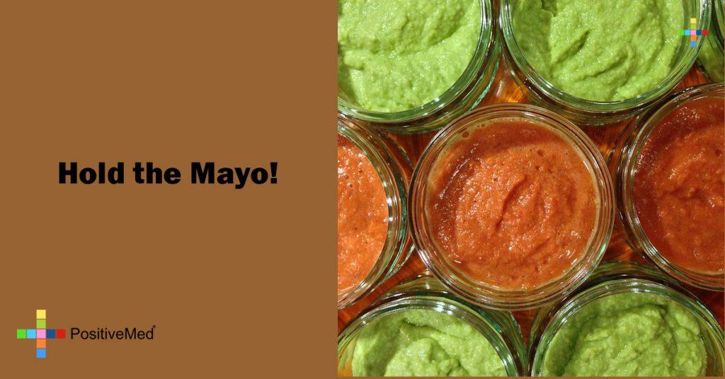 Hold the Mayo!
