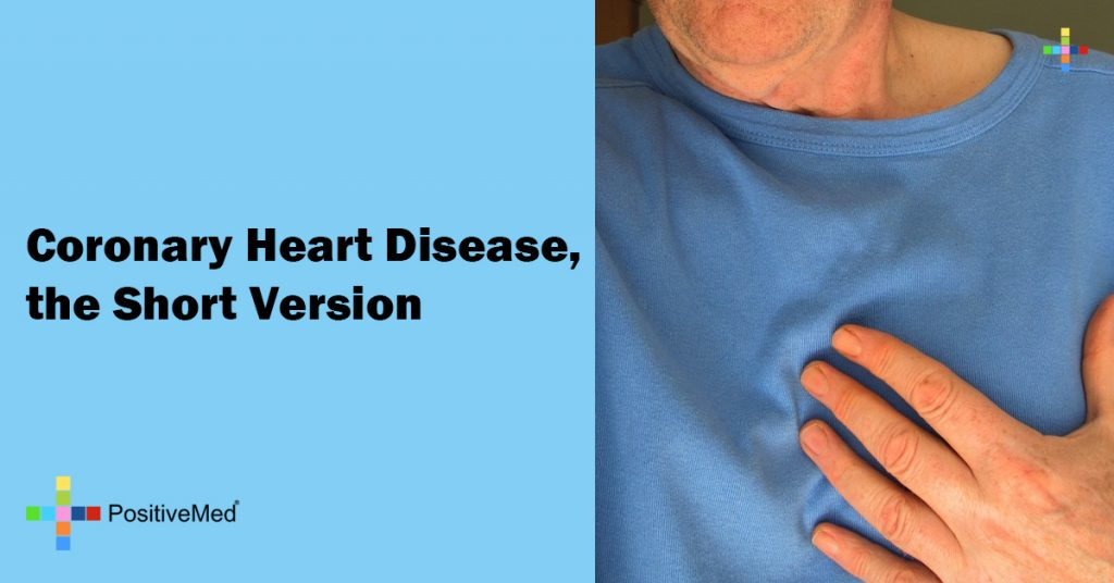 Coronary Heart Disease, the Short Version