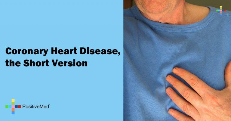 Coronary Heart Disease, the Short Version