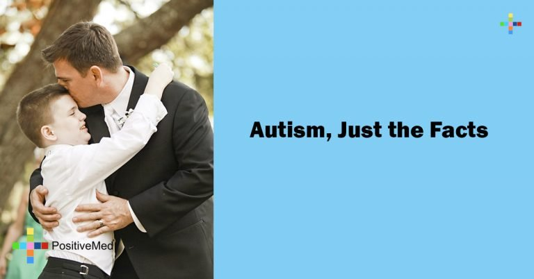Autism, Just the Facts