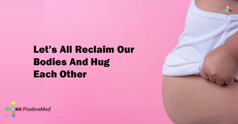 Let's All Reclaim Our Bodies And Hug Each Other