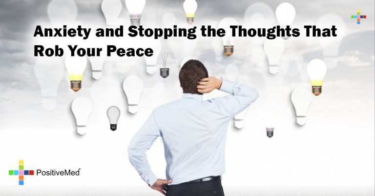 Anxiety and Stopping the Thoughts That Rob Your Peace