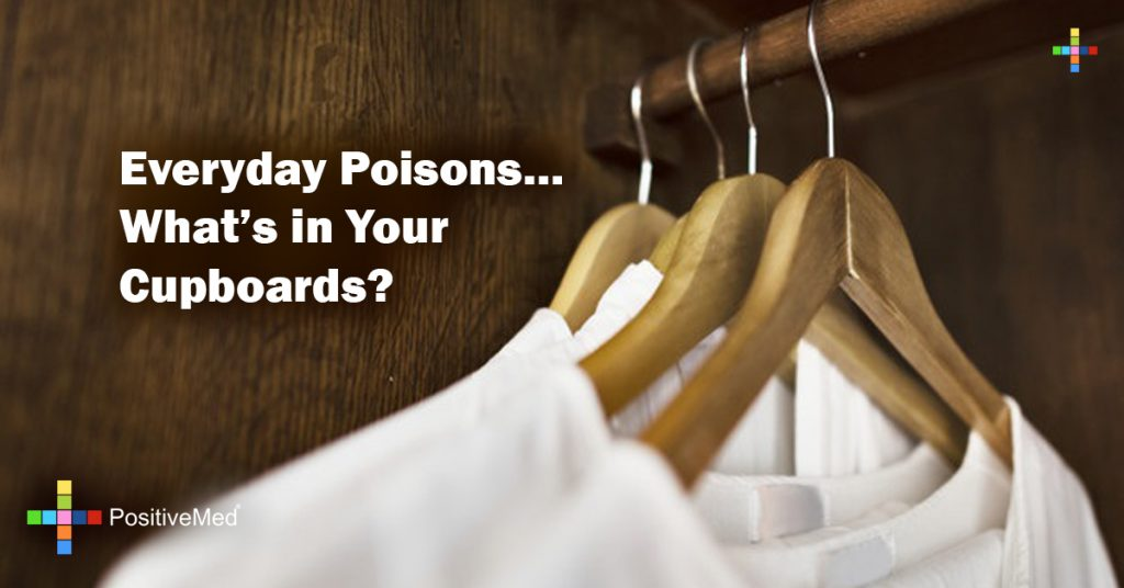 Everyday Poisons... What's in Your Cupboards?
