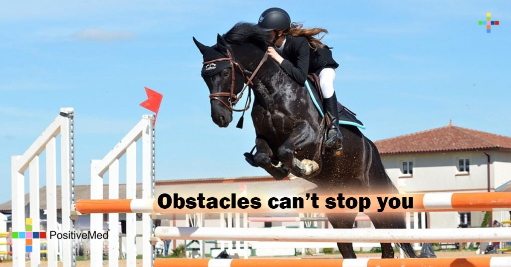 Obstacles can't stop you