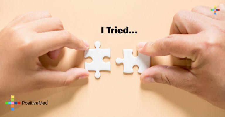 I Tried…