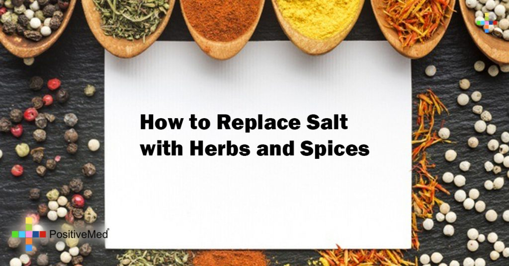 How to Replace Salt with Herbs and Spices