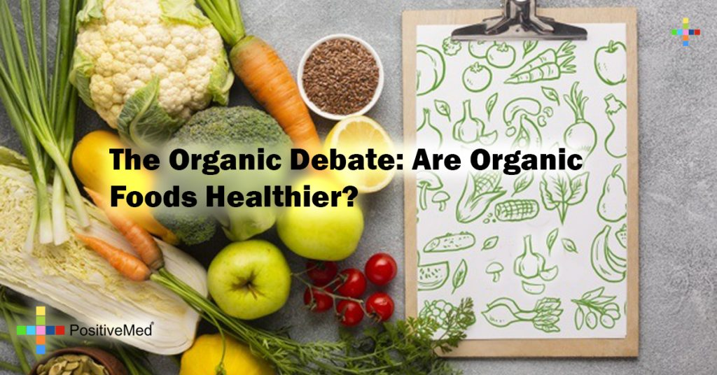 The Organic Debate: Are Organic Foods Healthier?