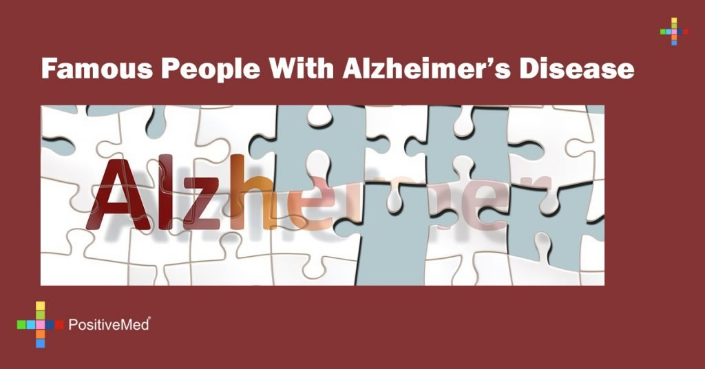 Famous People With Alzheimer's Disease