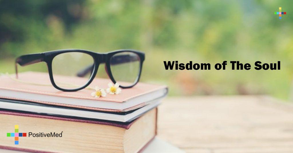 Wisdom of The Soul