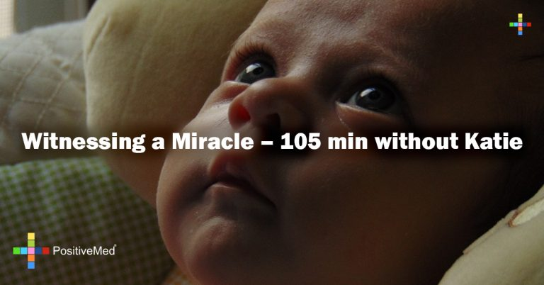 Witnessing a Miracle – 105 min without Katie