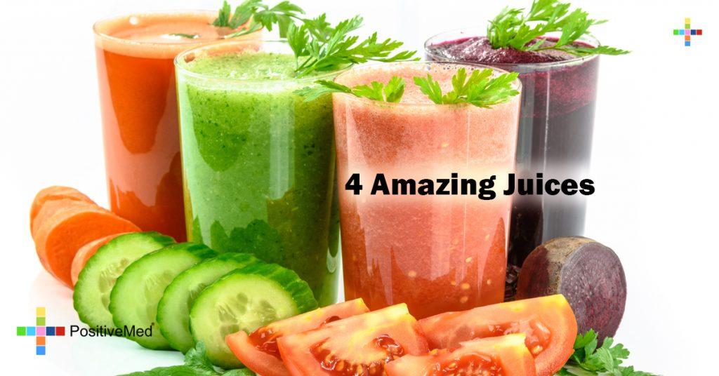 4 Amazing Juices