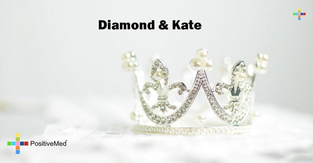 Diamond & Kate