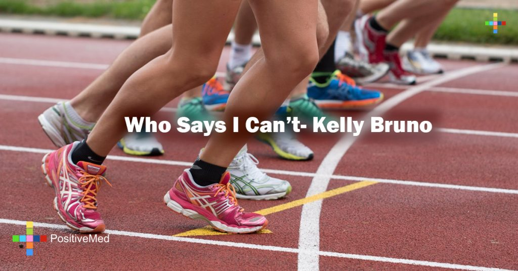Who Says I Can't- Kelly Bruno