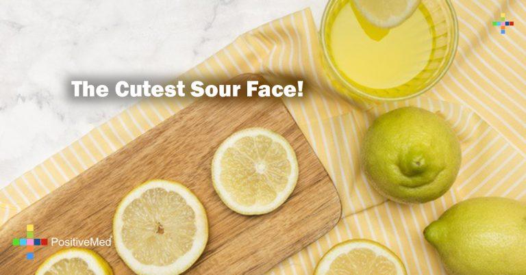 The Cutest Sour Face!