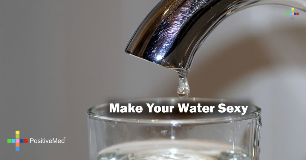 Make Your Water Sexy