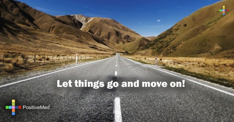 Let things go and move on!
