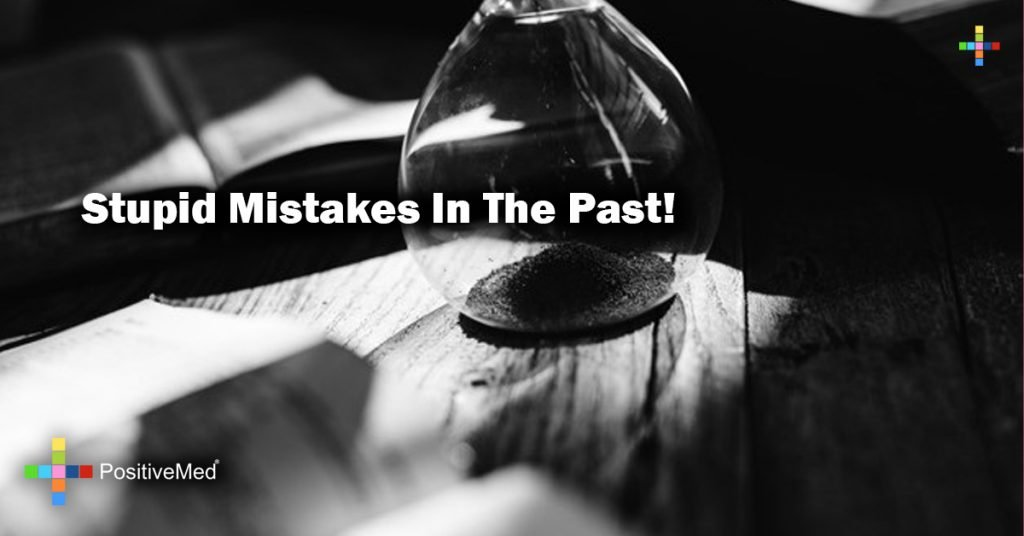 Stupid mistakes in the past!