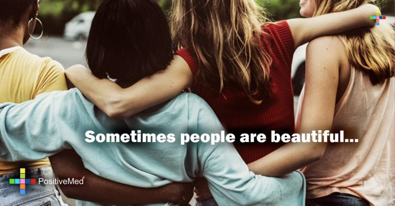 Sometimes people are beautiful…