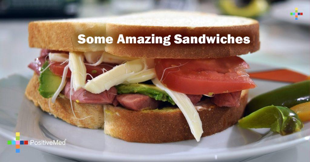 Some Amazing Sandwiches