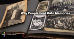why-people-hold-onto-memories