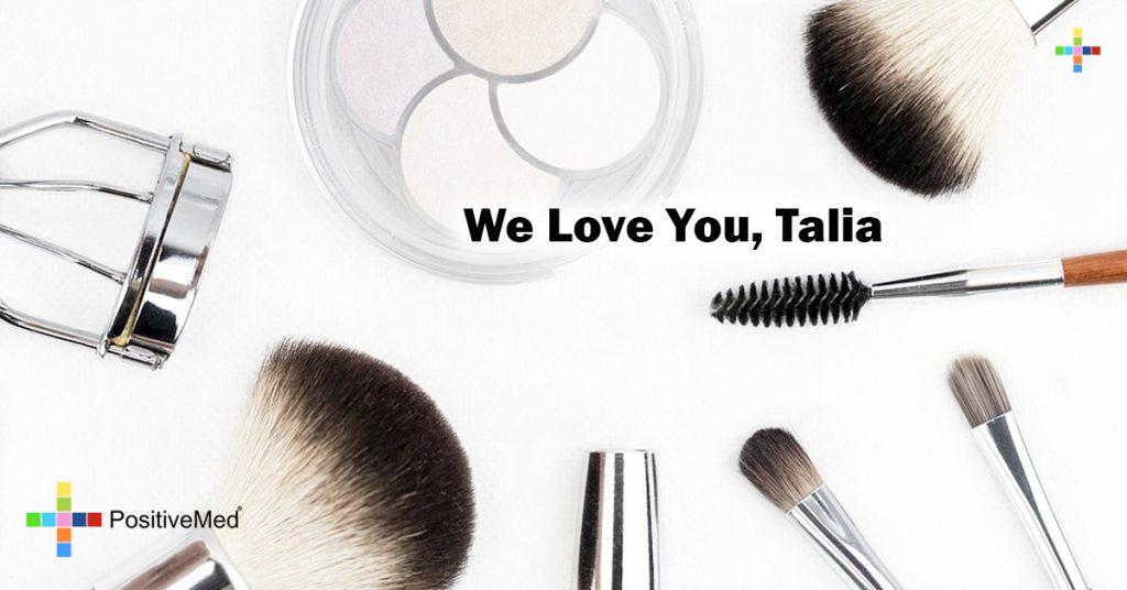 We Love You, Talia