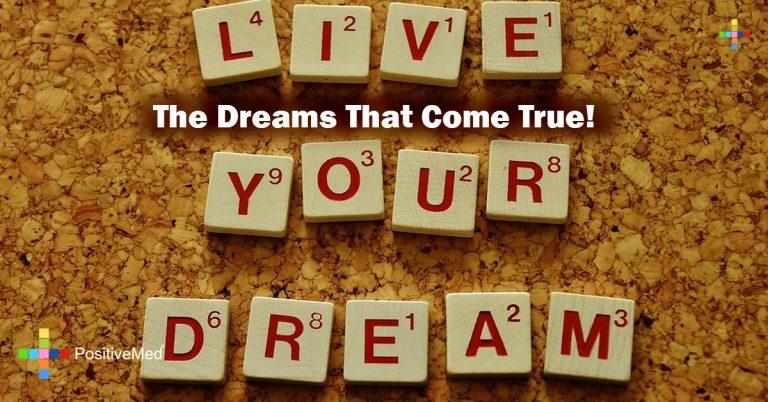 The Dreams That Come True!