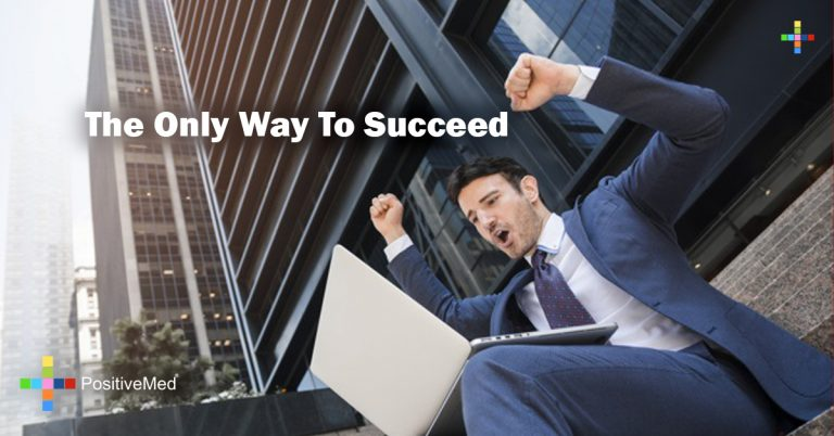 The Only Way To Succeed