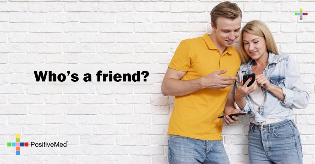 Who's a friend?