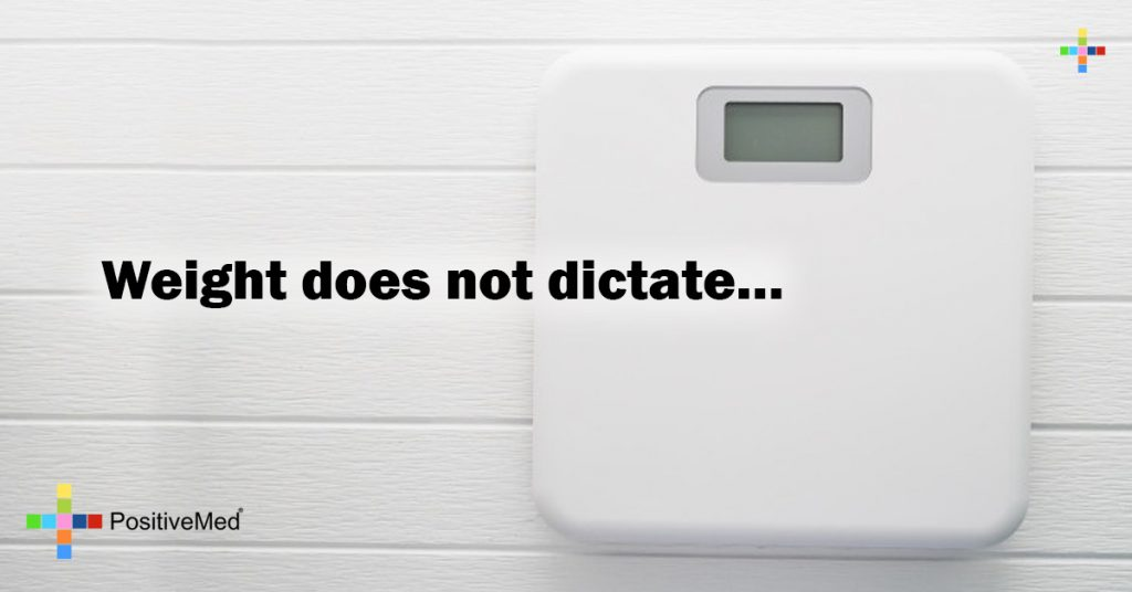 Weight does not dictate...