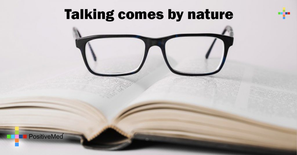 Talking comes by nature