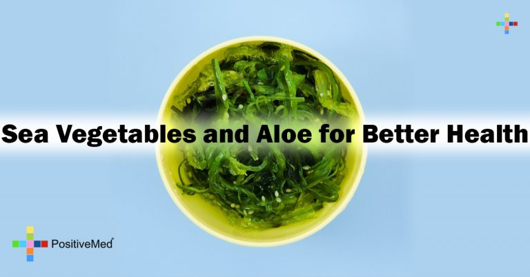 Sea Vegetables and Aloe for Better Health