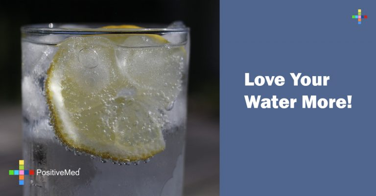 Love Your Water More!
