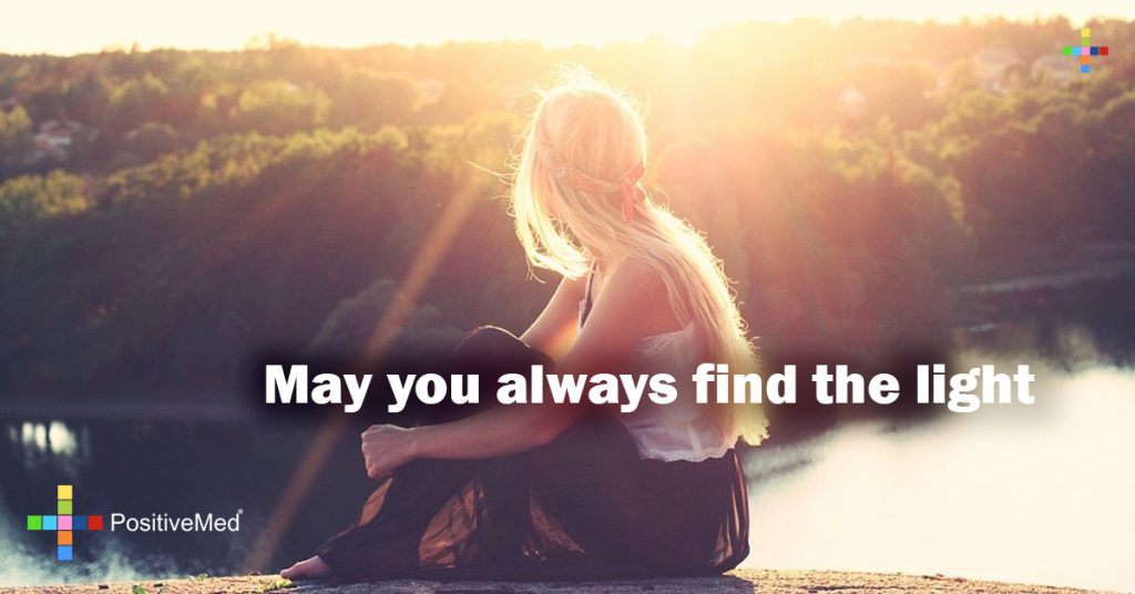 May you always find the light