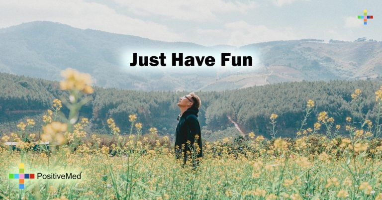 Just have fun