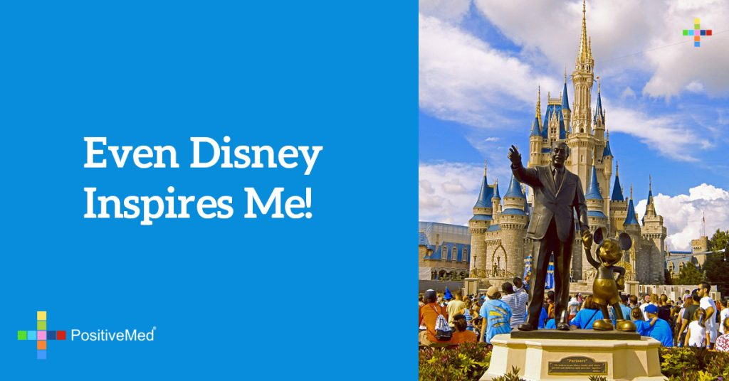 Even Disney Inspires Me!