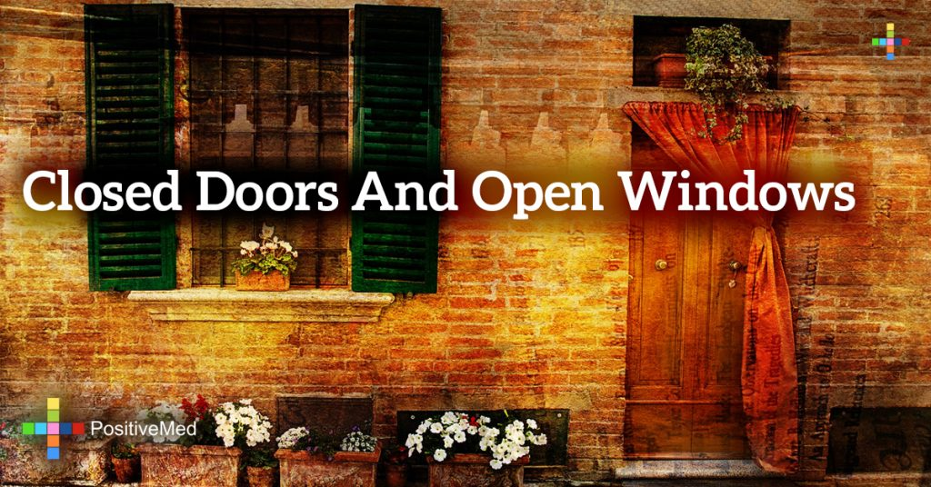 Closed Doors and Open Windows