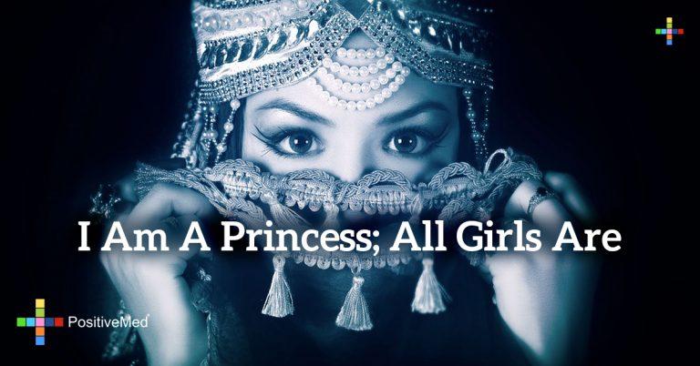 I am a princess; All girls are