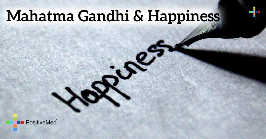 Mahatma Gandhi& Happiness