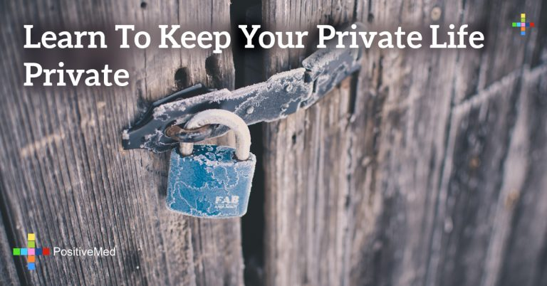 Learn to keep your private life private