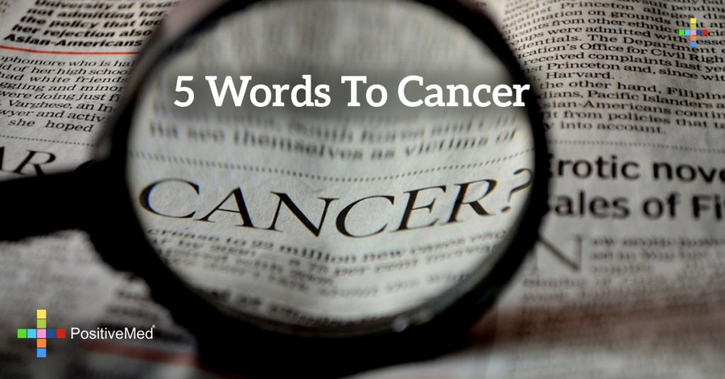 5 words to cancer