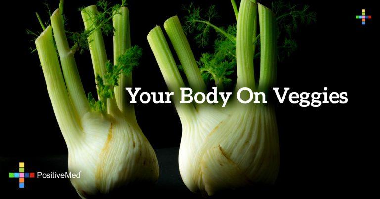 Your body on veggies