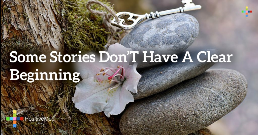 Some stories don't have a clear beginning