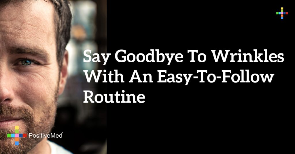 Say goodbye to wrinkles with an easy-to-follow routine