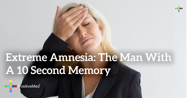 Extreme amnesia: The Man with a 10 Second Memory