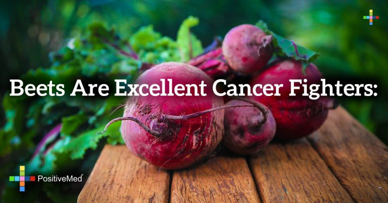 Beets are excellent cancer fighters: