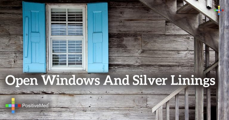 Open Windows and Silver Linings