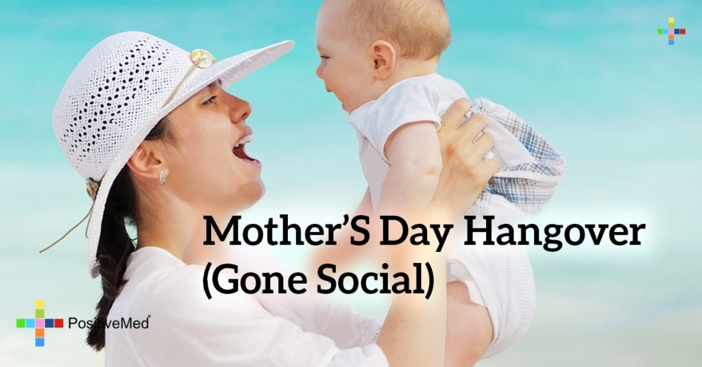 MOTHER'S DAY HANGOVER (Gone Social)