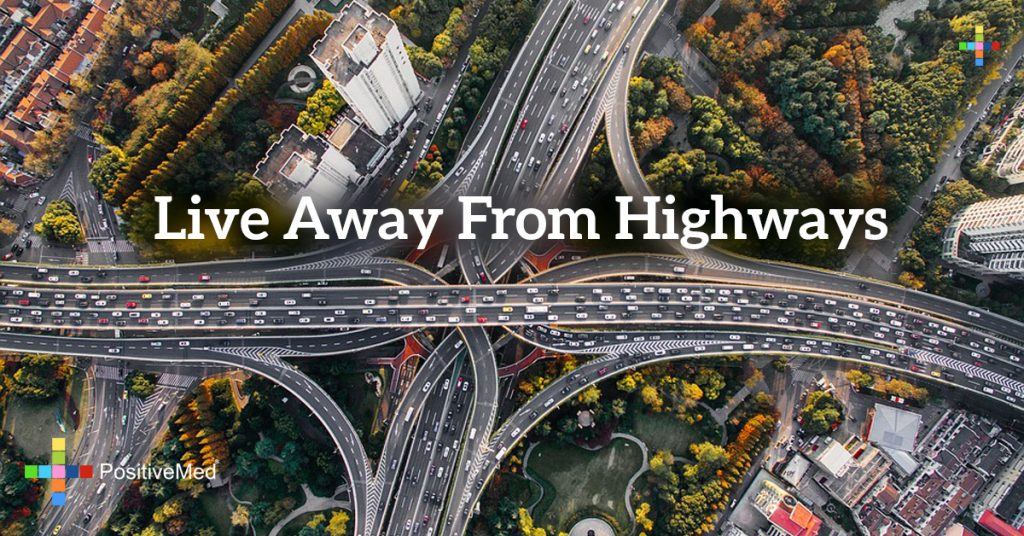 Live Away From Highways