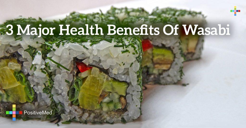 3 Major Health Benefits of Wasabi