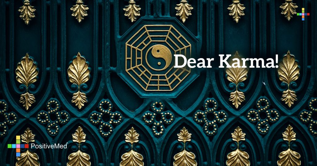 Dear karma!